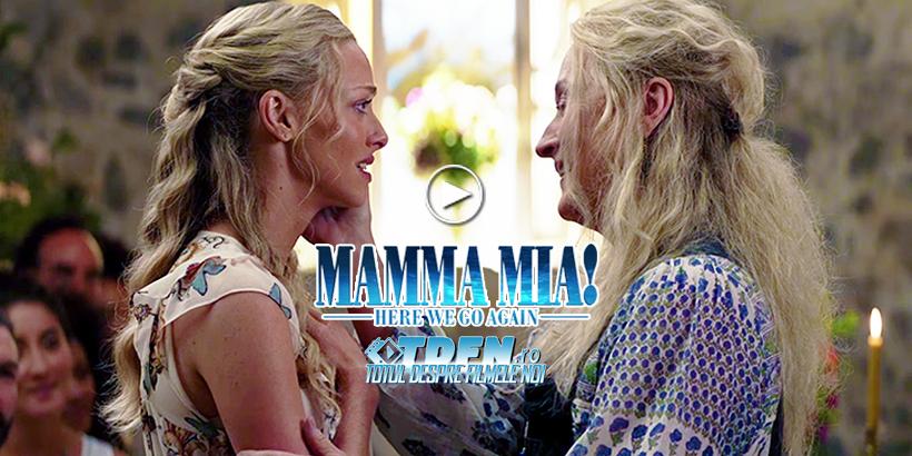 Vezi Primul Trailer Pentru Continuarea MAMMA MIA 2: HERE WE GO AGAIN