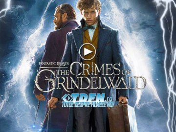 Primul Trailer FANTASTIC BEASTS 2: THE CRIMES OF GRINDELWALD
