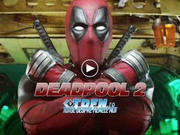 DEADPOOL 2: Noul Trailer Aduce Multă Acţiune Şi Umor Deocheat