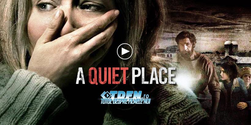 Trailerul Final A QUIET PLACE Ridică În Slăvi Thrillerul Lui John Krasinski