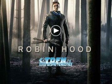 Primul Trailer Pentru ROBIN HOOD Transformă Clasicul Erou Într-un Războinic Mascat