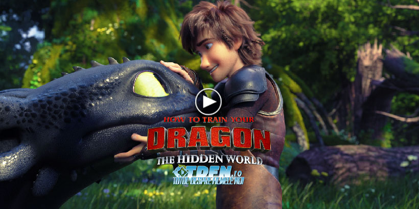 Primul Trailer HOW TO TRAIN YOUR DRAGON 3: THE HIDDEN WORLD Dezvăluie Capitolul Final
