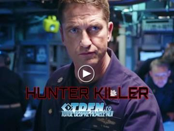 Primul Trailer HUNTER KILLER: GERARD BUTLER Este Căpitanul Unui Submarin