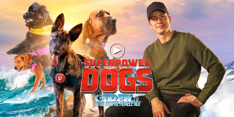 Trailer SUPERPOWER DOGS: Actorul CHRIS EVANS Narează Documentarul Despre Câinii Eroi