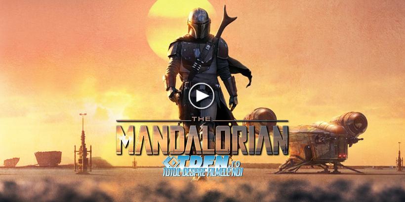 Primul Trailer Pentru THE MANDALORIAN Serialul Live Action Din Universul STAR WARS