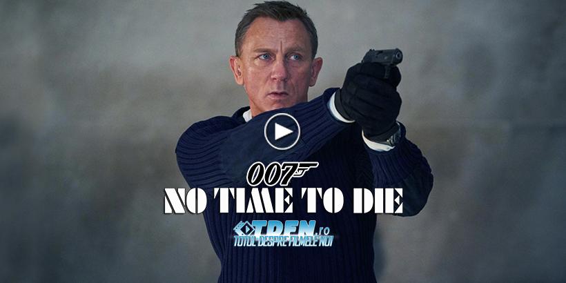 Primul Trailer NO TIME TO DIE Dezvăluie Ultimul Rol Al Lui DANIEL CRAIG Ca James Bond
