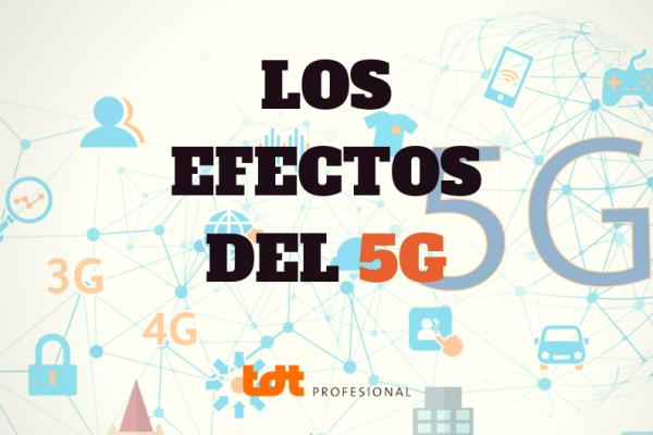 EFECTOS DEL 5G