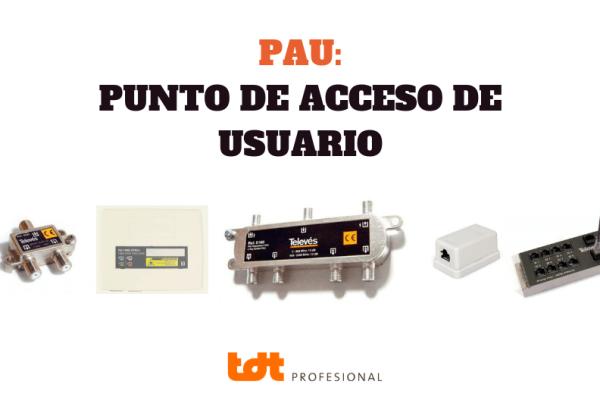 PAU punto de acceso de usuario