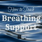 breathing and support