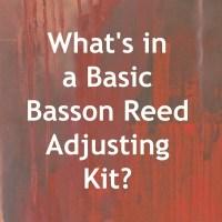 Basic Reed Adjusting Kit