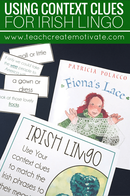 Your students will love using their context clues to understand Irish lingo during the month of March!