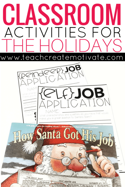 Have your students apply to work for Santa! These cute activities will keep your class engaged before the winter break!