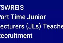 TSWREIS Part Time Junior Lecturers(JLs) Teacher Recruitment 2018