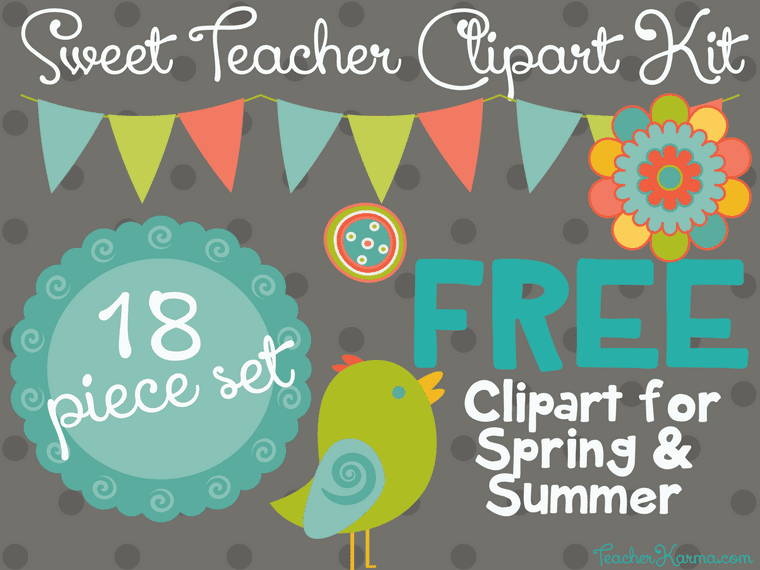 Free Sweet Teacher Clipart Kit Perfect For Spring Summer