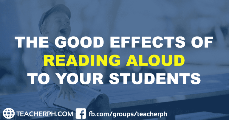 THE GOOD EFFECTS OF READING ALOUD TO YOUR STUDENTS