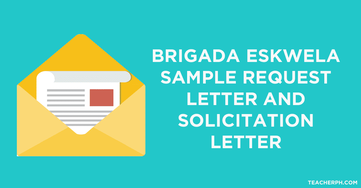 brigada eskwela sample request letter and solicitation letter teacherph