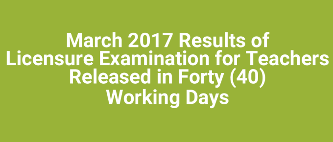 March 2017 Results of Licensure Examination for Teachers