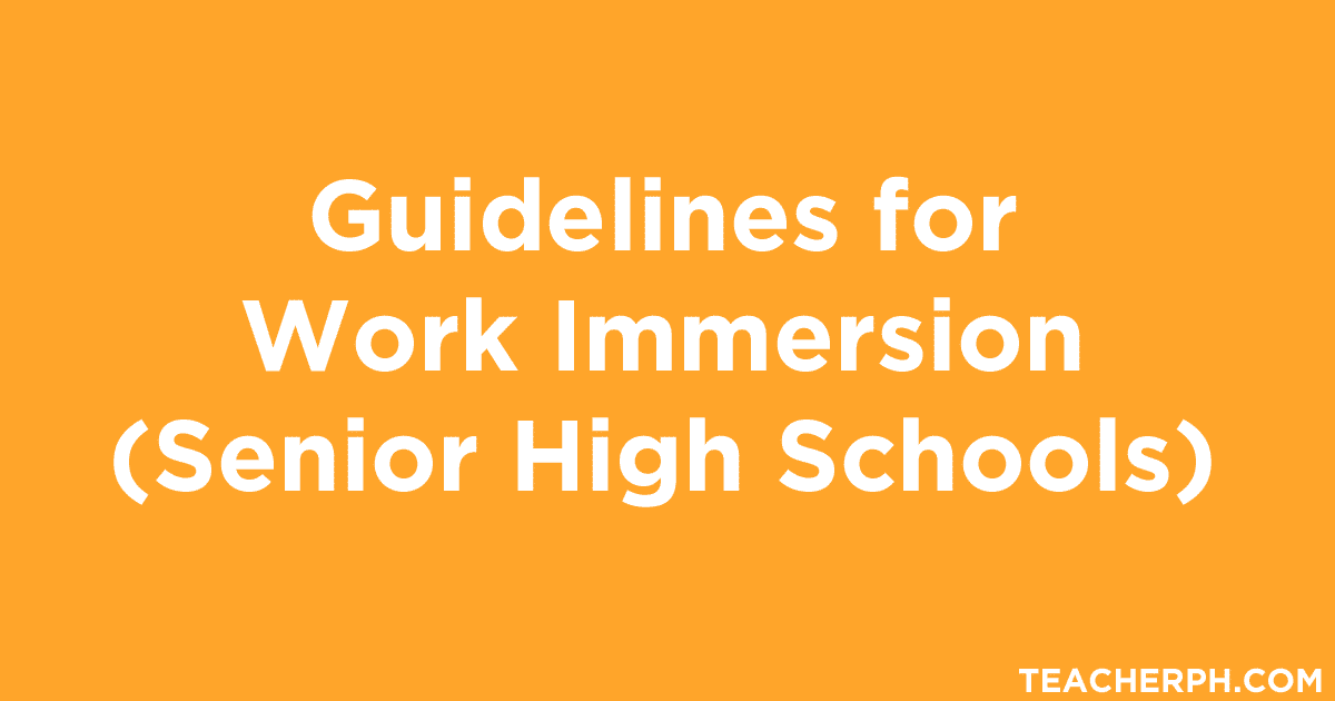 Guidelines For Work Immersion Senior High Schools Teacherph