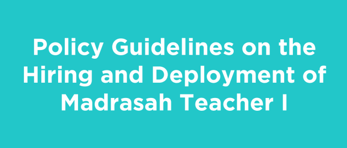 Policy Guidelines on the Hiring and Deployment of Madrasah Teacher I