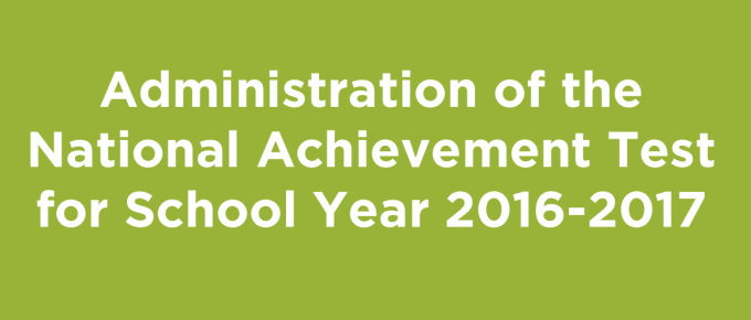 National Achievement Test for School Year 2016-2017