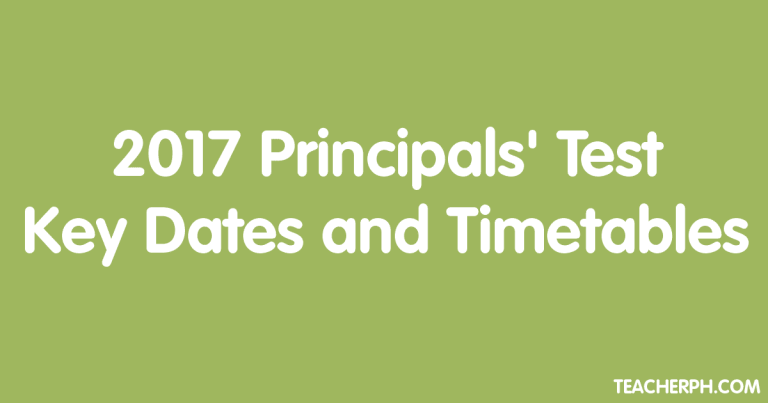 2017 Principals' Test Key Dates and Timetables