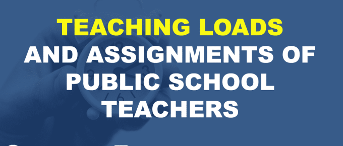 TEACHING LOADS AND ASSIGNMENTS OF PUBLIC SCHOOL TEACHERS