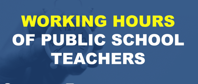 WORKING HOURS OF PUBLIC SCHOOL TEACHERS