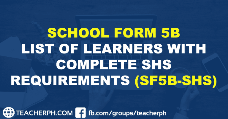 SCHOOL FORM 5B LIST OF LEARNERS WITH COMPLETE SHS REQUIREMENTS (SF5B-SHS)