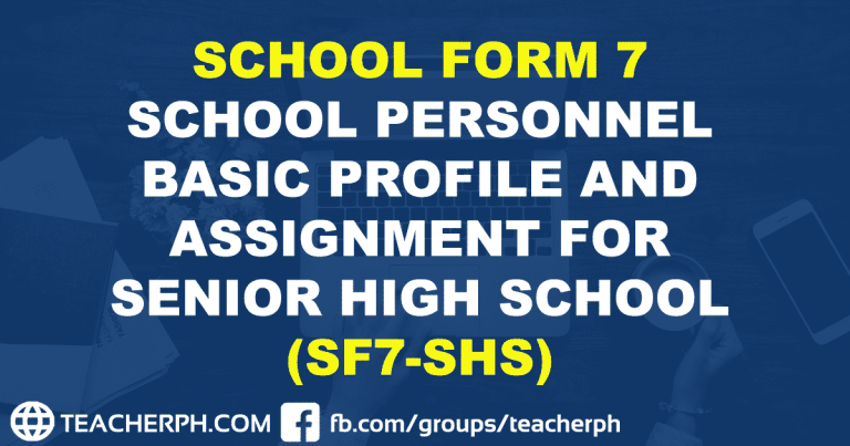 SCHOOL FORM 7 SCHOOL PERSONNEL BASIC PROFILE AND ASSIGNMENT FOR SENIOR HIGH SCHOOL (SF7-SHS)