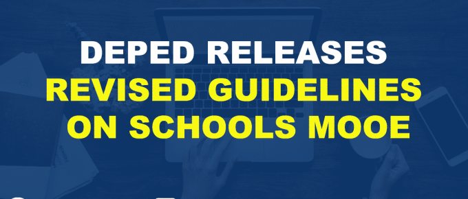 DEPED RELEASES 2019 REVISED GUIDELINES ON SCHOOLS MOOE