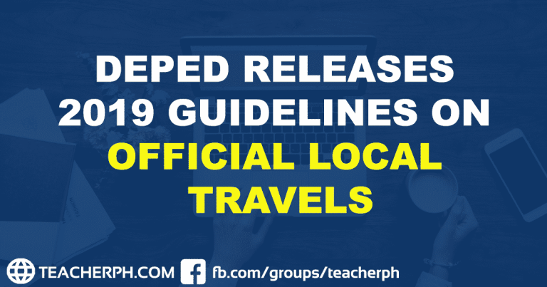 DEPED RELEASES 2019 GUIDELINES ON OFFICIAL LOCAL TRAVELS