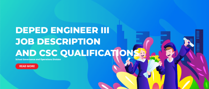 DepEd Engineer III Job Description and CSC Qualifications