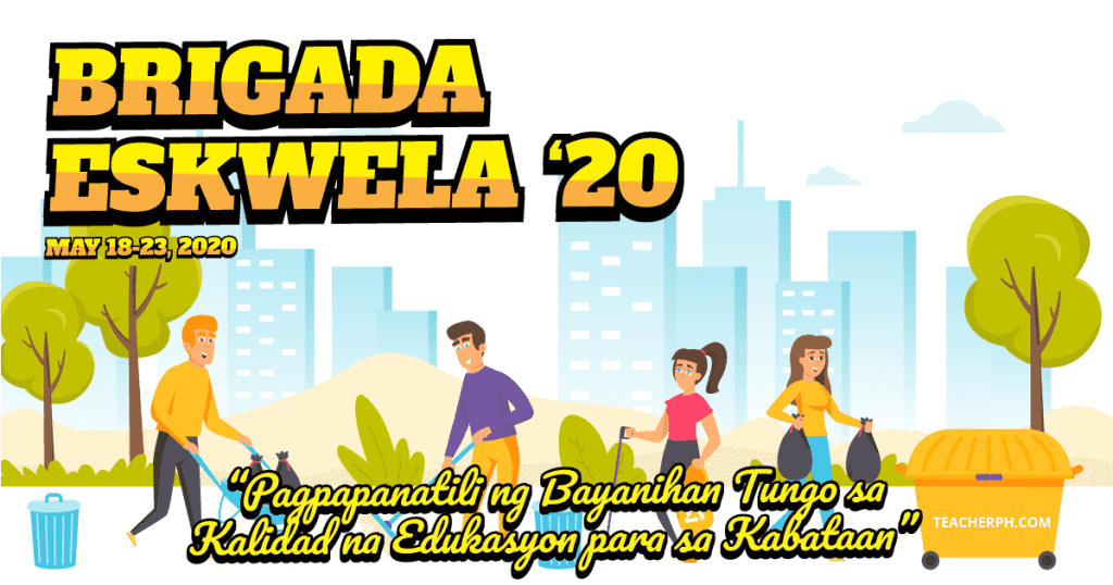2020 Brigada Eskwela Theme, Schedule of Activities and Reminders