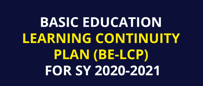 DepEd Basic Education Learning Continuity Plan (BE-LCP) for SY 2020-2021