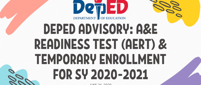 DepEd Advisory A&E Readiness Test (AERT) & Temporary Enrollment for SY 2020-2021