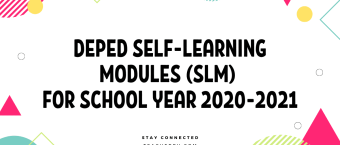 DepEd Self-Learning Modules (SLM) for School Year 2020-2021