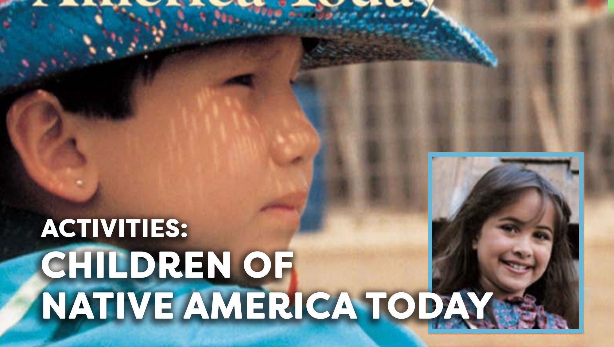Children Of Native America Today Activities