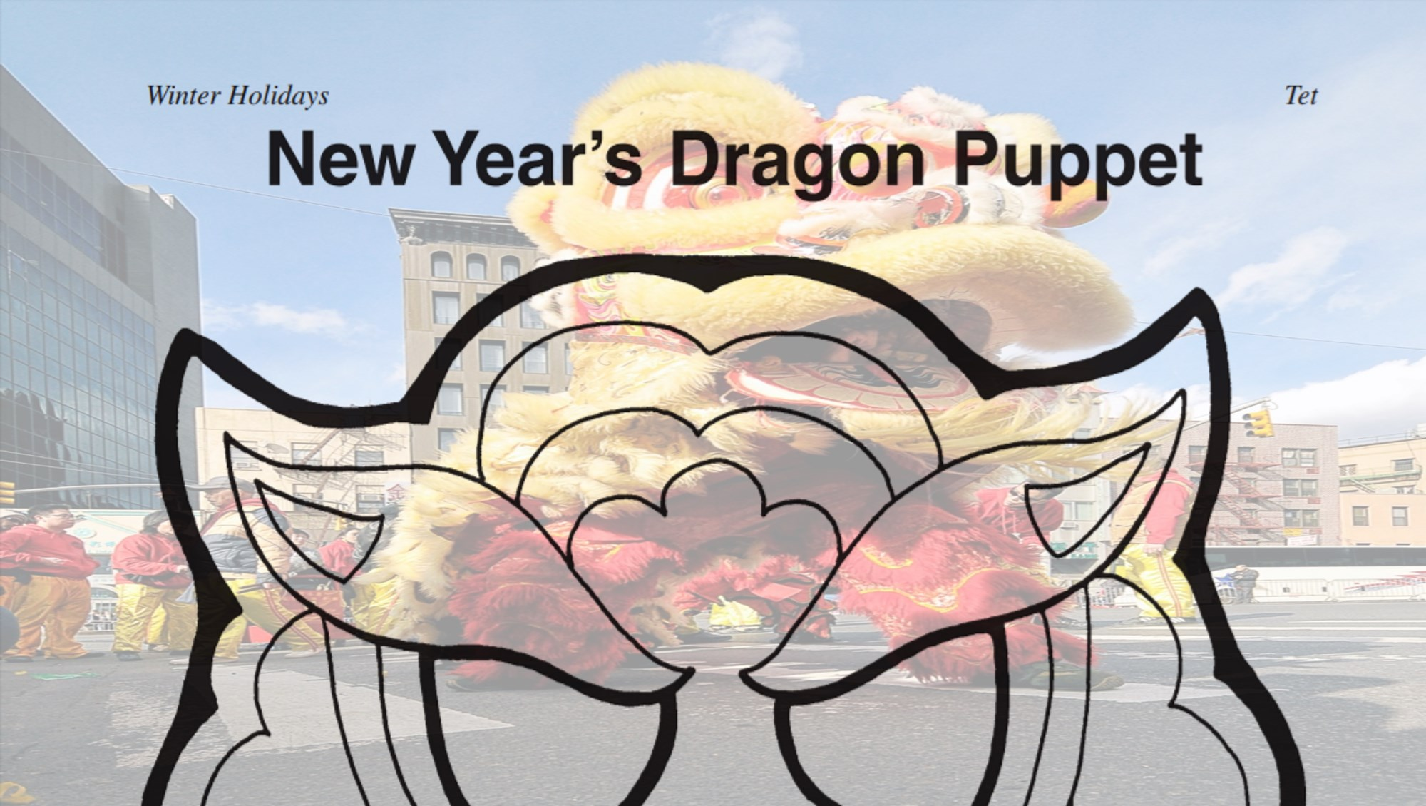 Dragon Puppet For Chinese New Year Celebrations Grades K