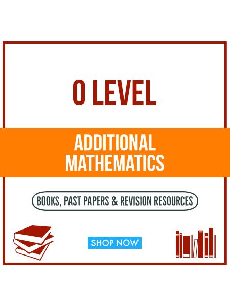 O Level Additional Mathematics