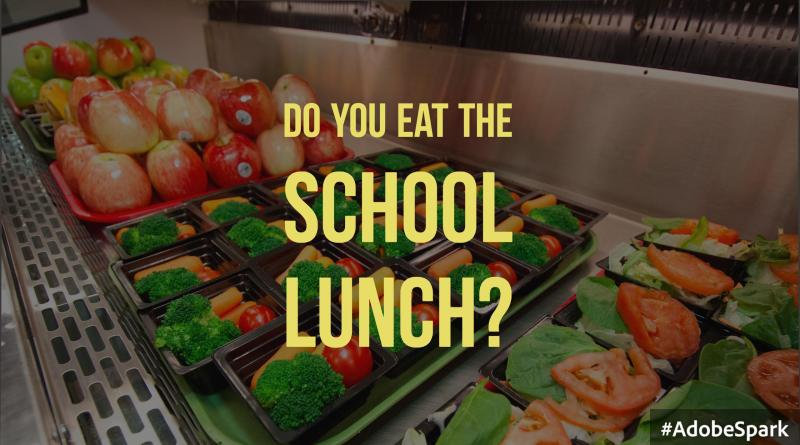 Do you eat the school lunch?