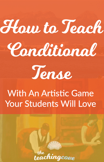 How To Teach Conditional Tense