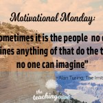 Motivational Monday: The Things No One Can Imagine
