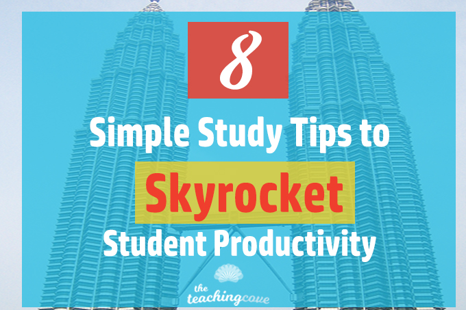 8 Simple Study Tips To Skyrocket Student Productivity