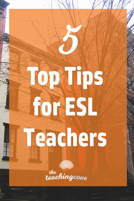 5 Top Tips for ESL Teachers