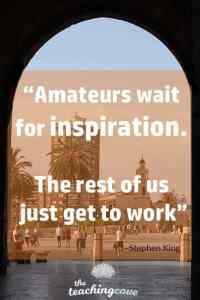 Amateurs wait for Inspiration