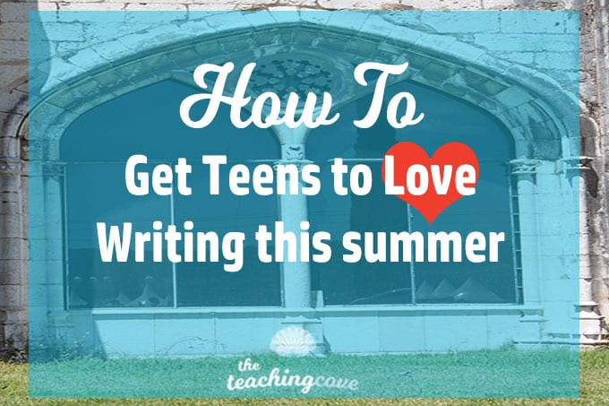 How To Get Teens To Write