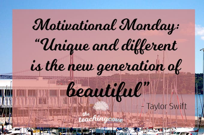 Motivational Monday: Unique and Different Are The New Beautiful