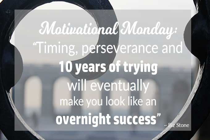 Motivational Monday 60 featured - Overnight Success