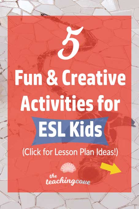 5 Fun Creative English Activities For Kids Esl Lessons The