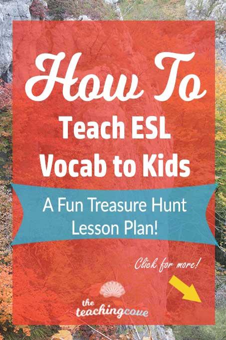 How To Teach ESL Vocabulary For Kids